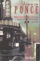 DOWN ON PONCE. by Willard, Fred.