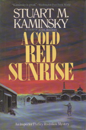 A COLD RED SUNRISE. by Kaminsky, Stuart M.