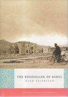 THE BOOKSELLER OF KABUL. by Seierstad, Asne.