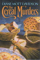 THE CEREAL MURDERS. by Davidson, Diane Mott.