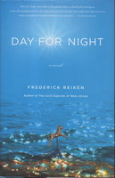 DAY FOR NIGHT. by Reiken, Frederick.