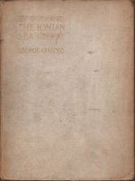 BY THE IONIAN SEA: Notes of a Ramble in Southern Italy. by Gissing, George.