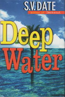 DEEP WATER. by Date, S. V.