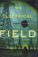THE ELECTRICAL FIELD. by Sakamoto, Kerri.