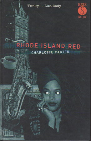 RHODE ISLAND RED. by Carter, Charlotte.