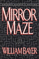 MIRROR MAZE. by Bayer, William