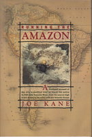 RUNNING THE AMAZON. by Kane, Joe.