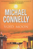 VOID MOON. by Connelly, Michael.