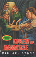 TOKEN OF REMORSE: A Streeter Mystery. by Stone, Michael.