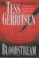 BLOODSTREAM. by Gerritsen, Tess.