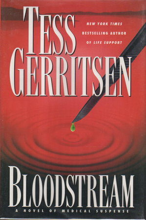 BLOODSTREAM. by Gerritsen, Tess.