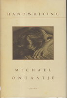HANDWRITING by Ondaatje, Michael