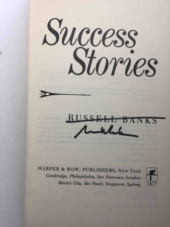 SUCCESS STORIES. by Banks, Russell.