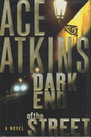 DARK END OF THE STREET. by Atkins, Ace