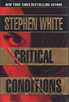 CRITICAL CONDITIONS. by White, Stephen.