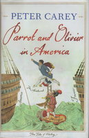 PARROT AND OLIVIER IN AMERICA. by Carey, Peter.