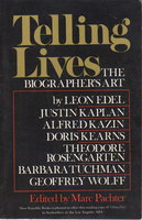 TELLING LIVES: The Biographer's Art. by Pachter, Mark, editor.