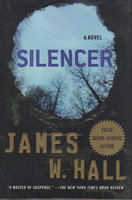 SILENCER. by Hall, James W.