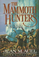 THE MAMMOTH HUNTERS. by Auel, Jean M.