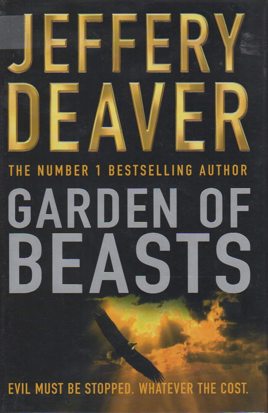 DEAVER, JEFFERY. - GARDEN OF BEASTS: A Novel of Berlin 1936.