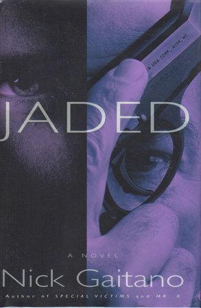 JADED. by Gaitano, Nick (pseudonym for Eugene Izzi)