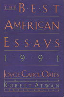 THE BEST AMERICAN ESSAYS 1991. by [Anthology, signed] Oates, Joyce Carol, editor (Amy Tan and Garrett Hongo, signed; Margaret Atwood, Judith Ortiz Cofer, Joy Williams and others, contributors.)
