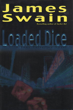LOADED DICE. by Swain, James.
