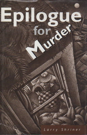 EPILOGUE FOR MURDER. by Shriner, Lewis.
