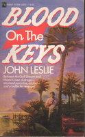 BLOOD ON THE KEYS. by Leslie, John