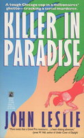 KILLER IN PARADISE. by Leslie, John