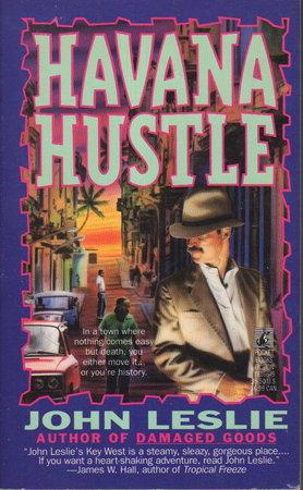 HAVANA HUSTLE. by Leslie, John