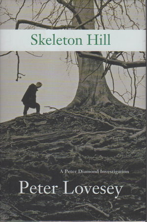 SKELETON HILL. by Lovesey, Peter.