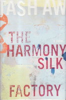 THE HARMONY SILK FACTORY. by Aw, Tash.