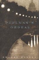 PERLMAN'S ORDEAL. by Hansen, Brooks.