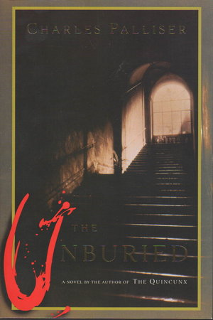 THE UNBURIED. by Palliser, Charles.