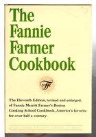 THE FANNIE FARMER COOKBOOK.  by Fannie Merritt Farmer's Boston Cooking School. Revused by Wilma Lord Perkins.