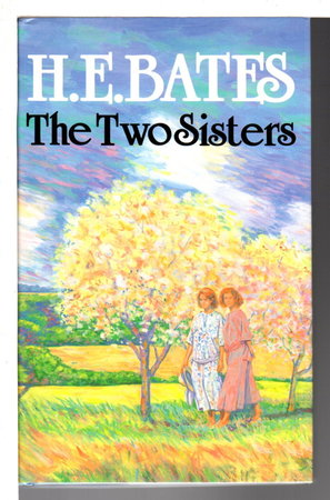 THE TWO SISTERS. by Bates, H. E.