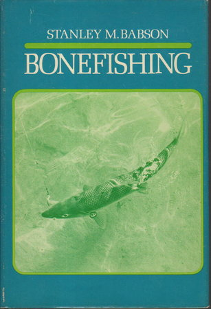 BONEFISHING. by Babson, Stanley M.