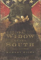 THE WIDOW OF THE SOUTH. by Hicks, Robert