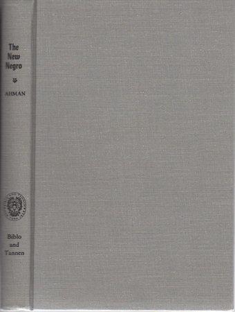 THE NEW NEGRO. by Ahmann, Mathew H., editor.