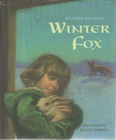 WINTER FOX. by Brutschy, Jennifer. Illustrated by Allen Garns.