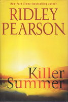KILLER SUMMER. by Pearson, Ridley.