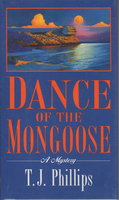 DANCE OF THE MONGOOSE. by Phillips, T. J. (pseudonym of Tom Savage)