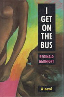 I GET ON THE BUS. by McKnight, Reginald.
