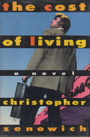 THE COST OF LIVING. by Zenowich, Christopher.