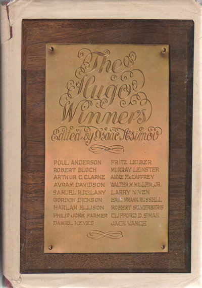 THE HUGO WINNERS (Volumes One and Two). by [Anthology, signed] Asimov, Isaac, editor. Samuel Delany and Larry Niven, signed; Anderson, Poul; Clarke, Arthur C.; Farmer, Philip Jose; Silverberg, Robert; Vance, Jack and others contributors.