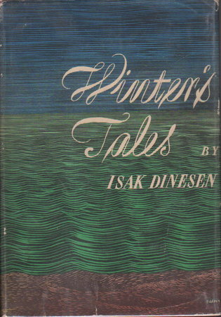 WINTER'S TALES. by Dinesen, Isak.