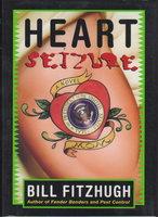 HEART SEIZURE. by Fitzhugh, Bill.