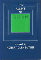 THE ALLEYS OF EDEN by Butler, Robert Olen