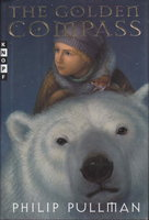 THE GOLDEN COMPASS: His Dark Materials, Book One. (original title: Northern Lights.) by Pullman, Philip.